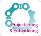 Projektierung & Entwicklung